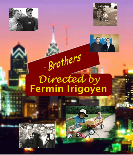 (Irigoyen presents 'Brothers')