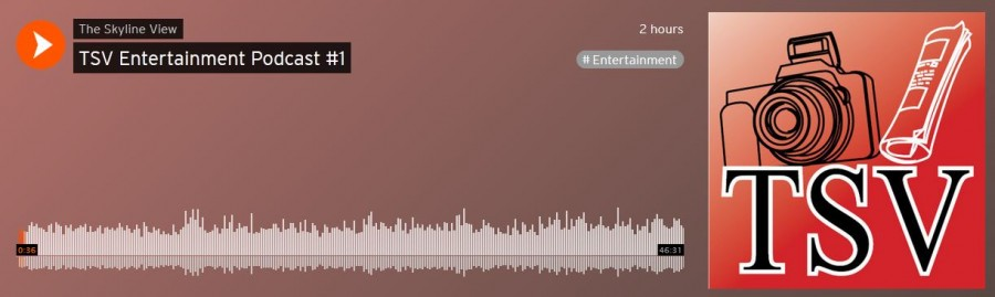 TSV Entertainment Podcast:  Episode 1