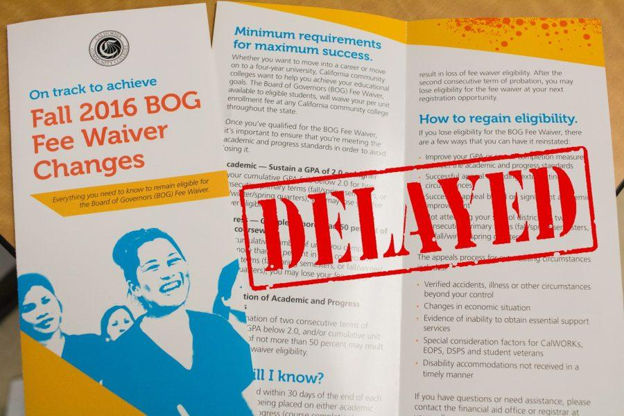 BOG+Fee+Waiver+delayed+due+to+new+regulations+coming+into+place+for+the+next+school+year.+