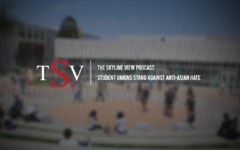 The Skyline View Podcast: Student unions stand against anti-Asian hate
