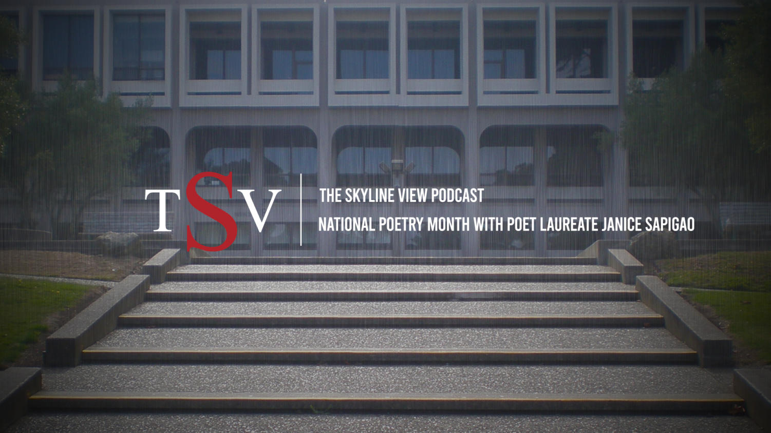 The Skyline View Podcast: National Poetry Month with poet laureate Janice Sapigao